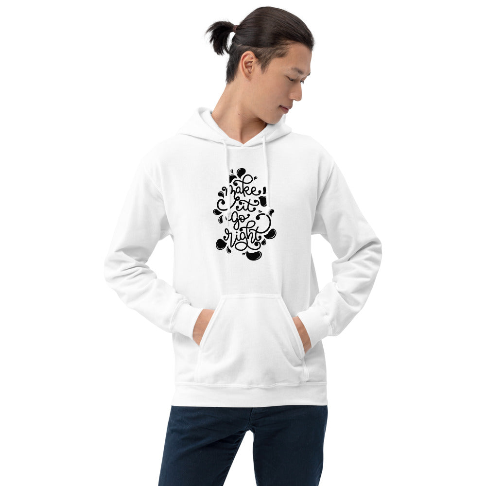 Make It Go Right Printed Men White Hooded Sweatshirt