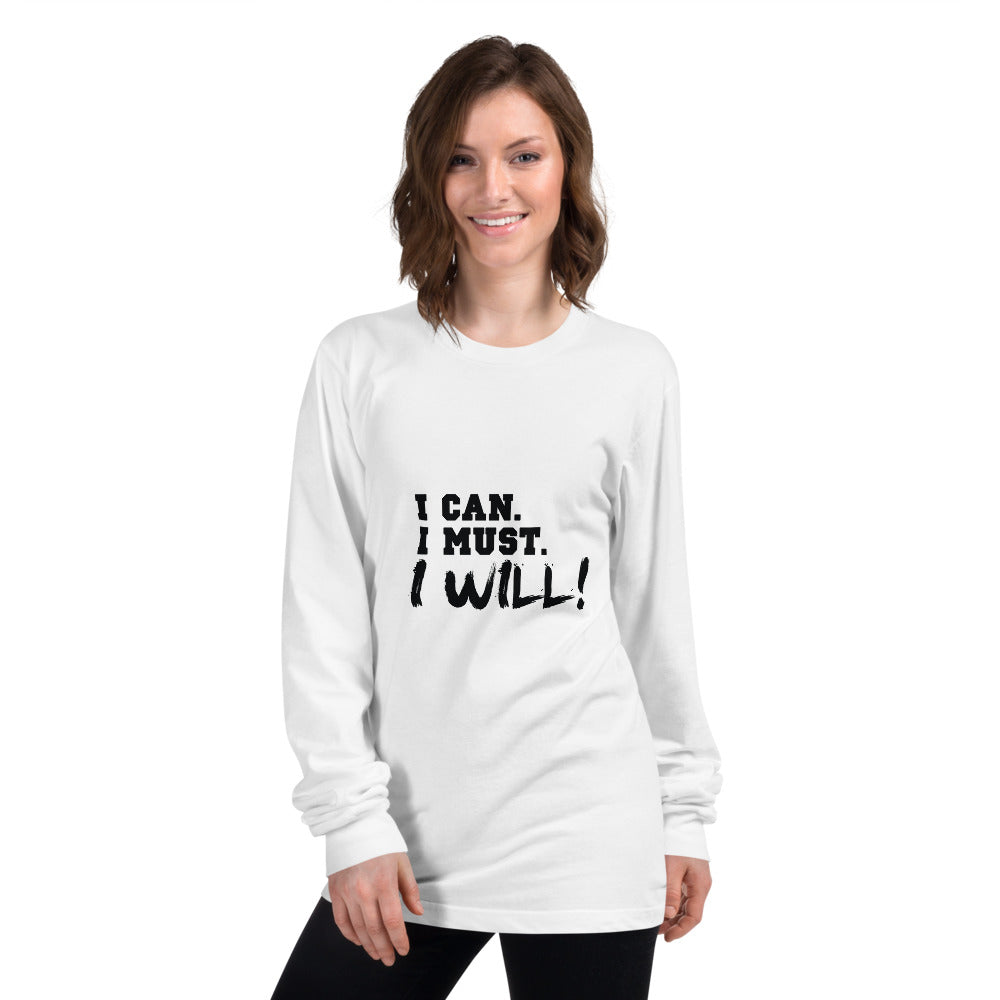I can I must I will Printed Women White Long sleeve T-shirt