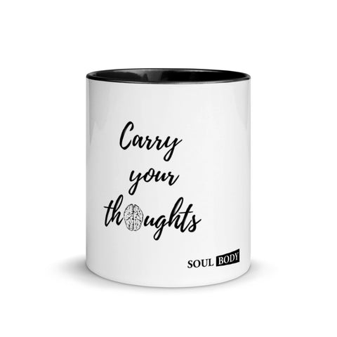 Carry your Thoughts Mug with Color Inside