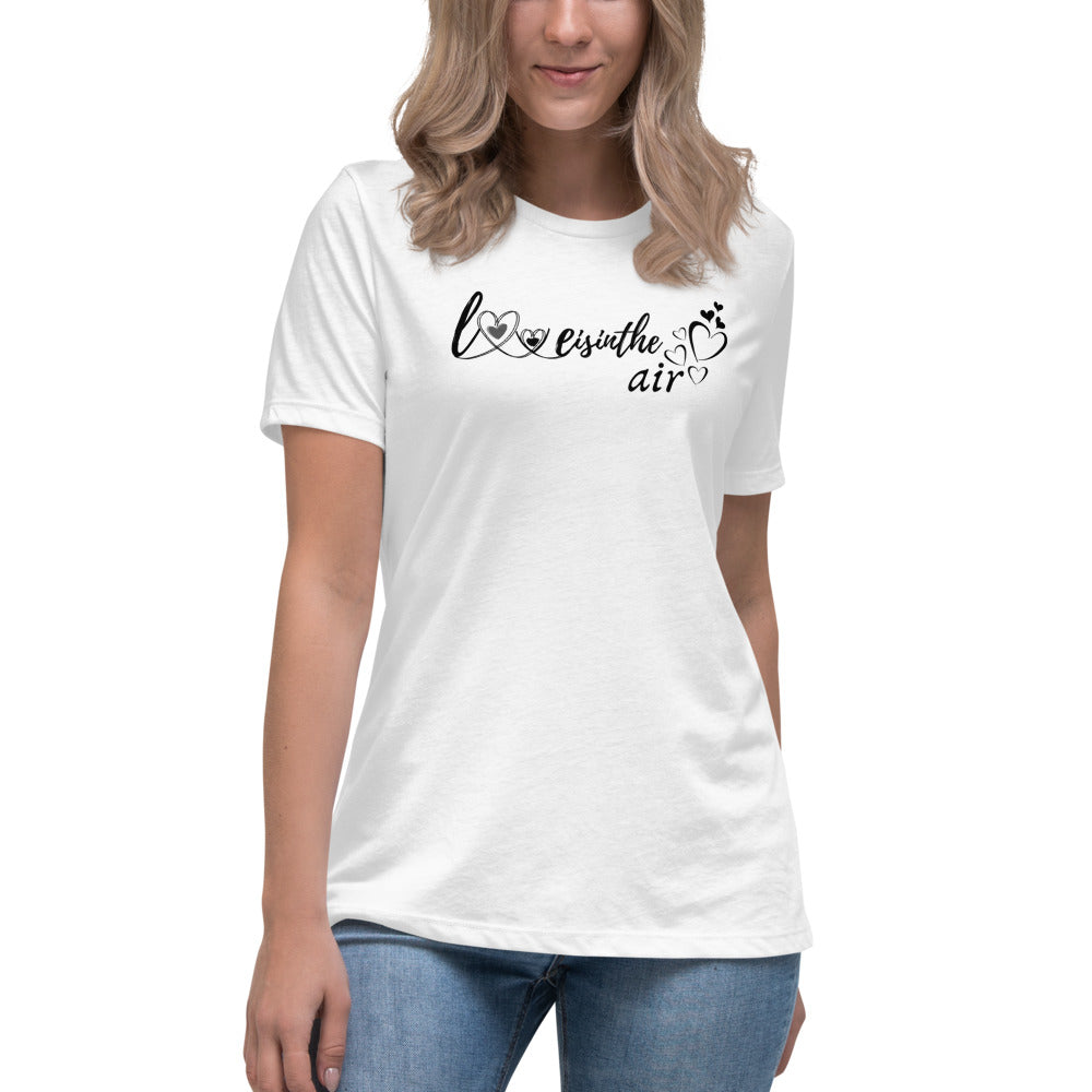 Love is in the air Women's Relaxed T-Shirt