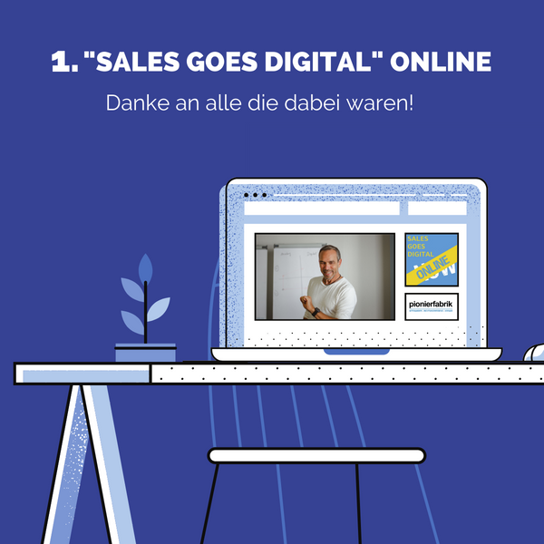 "1. ""Sales goes Digital NOW"" online"