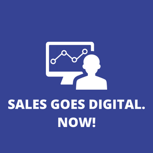 SALES GOES DIGITAL NOW - Sales Inspiration Shop