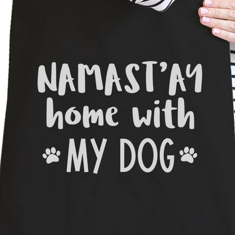 Image of Namastay Home With My Dog Black Cute Canvas Bag Gifts For Yoga Moms