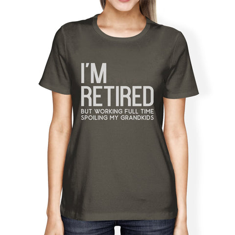 Image of Retired Grandkids Womens Graphic Humorous Tee Shirt For Family Day