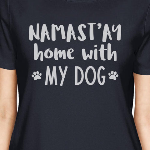 Image of Namastay Home Women's Navy Cotton Graphic Tee Gifts For Dog Owners