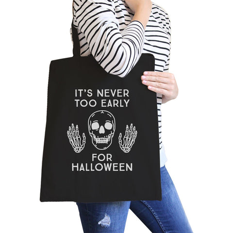 Image of It's Never Too Early For Halloween Black Canvas Bags