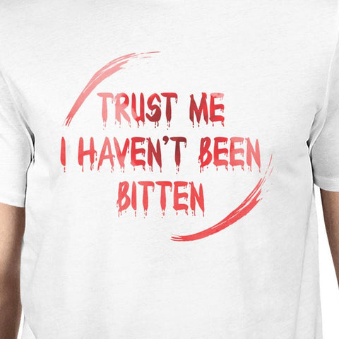Image of Trust Me I Haven't Been Bitten Blood Mens White Shirt