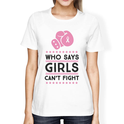 Image of Who Says Girls Can't Fight Womens Shirt