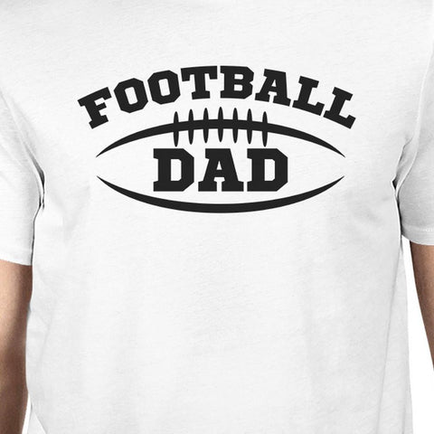 Image of Football Dad Men's White Humorous Design T Shirt For Fathers Day