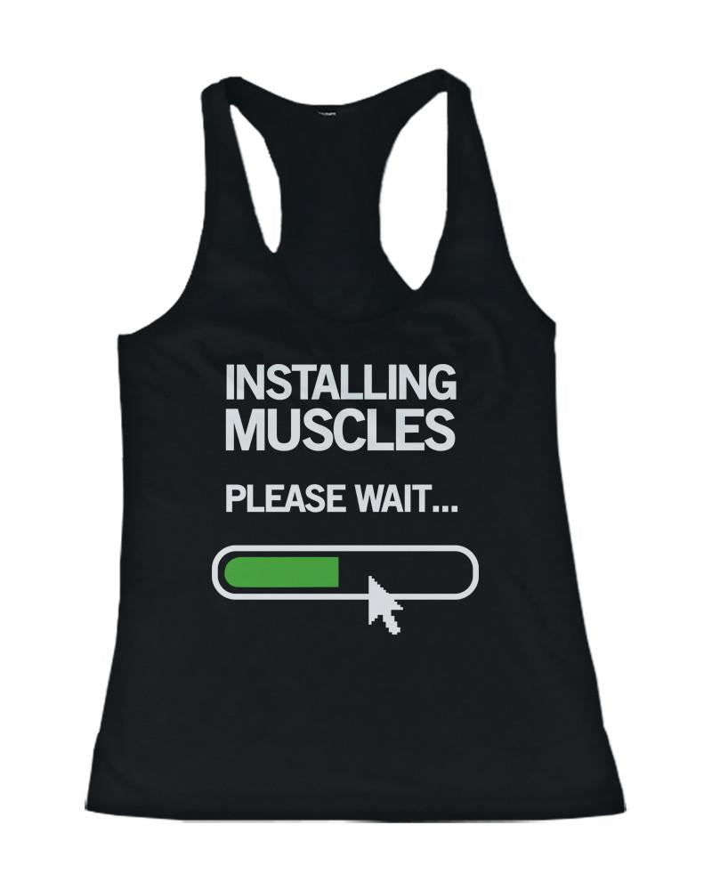 Installing Muscles Please Wait Women's Workout Tank Top Black Tanks for Gym