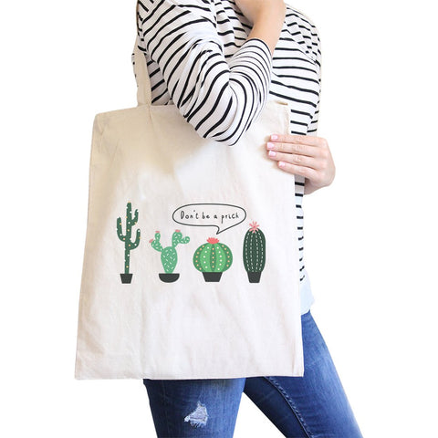 Image of Don't Be a Prick Cactus Canvas Shoulder Bag Funny School Tote Gifts