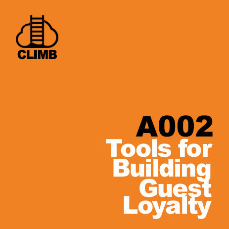 A002 Tools for Building Guest Loyalty