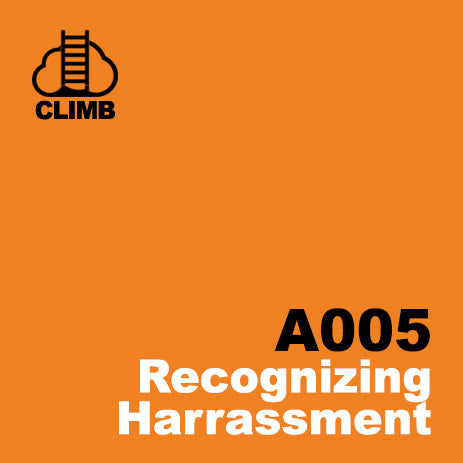 60 min Hospitality Climb class- Recognizing Harassment