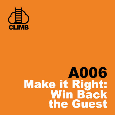 60 min Hospitality Climb class- Make it Right: Win Back the Guest