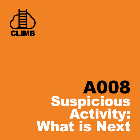 60 min Hospitality Climb class- Suspicious Activity: What is Next