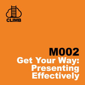 60 min Hospitality Climb class- Get Your Way: Presenting Effectively