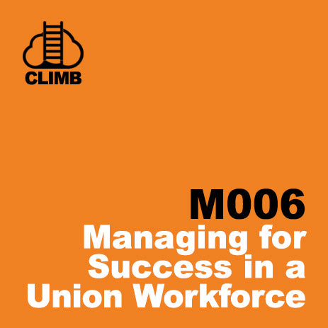 60 min Hospitality Climb class- Managing for Success in a Union Workforce