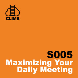 60 min Hospitality Climb class- Maximizing Your Daily Meeting