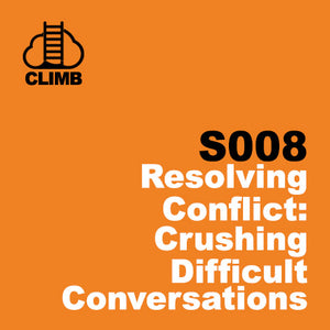60 min Hospitality Climb class- Resolving Conflict: Crushing Difficult Conversations