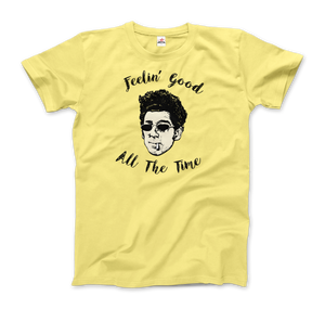 Cosmo Kramer, Feeling good All The Time, Seinfeld T-Shirt - Men / Spring Yellow / Small by Art-O-Rama