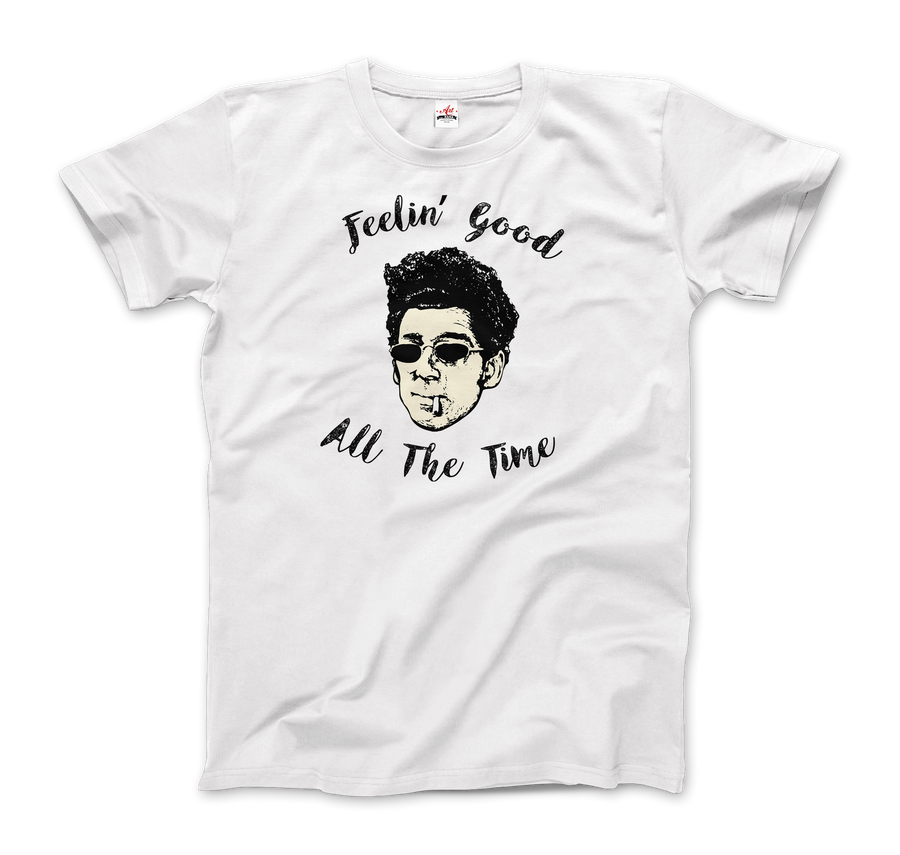 Cosmo Kramer, Feeling good All The Time, Seinfeld T-Shirt - Men / White / Small by Art-O-Rama