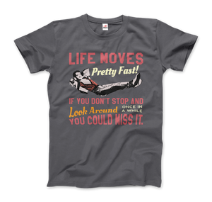 Ferris Bueller's Day Off Life Moves Pretty Fast T-Shirt - Men / Charcoal / Small by Art-O-Rama