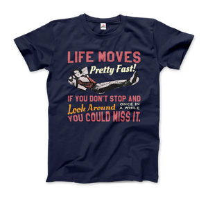 Ferris Bueller's Day Off Life Moves Pretty Fast T-Shirt - Men / Navy / Small by Art-O-Rama