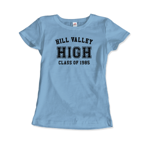 Hill Valley High School Class of 1985 - Back to the Future T-Shirt - Women / Light Blue / Small - T-Shirt