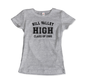 Hill Valley High School Class of 1985 - Back to the Future T-Shirt - Women / Heather Grey / Small - T-Shirt