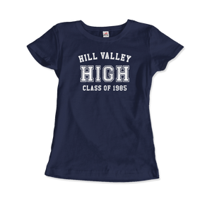 Hill Valley High School Class of 1985 - Back to the Future T-Shirt - Women / Navy / Small - T-Shirt