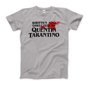 Written and Directed by Quentin Tarantino (with Blood) Artwork T-Shirt - Men / Silver / Small by Art-O-Rama