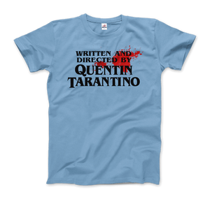 Written and Directed by Quentin Tarantino (Bloodstained) Artwork T-Shirt - Men / Light Blue / Small by Art-O-Rama