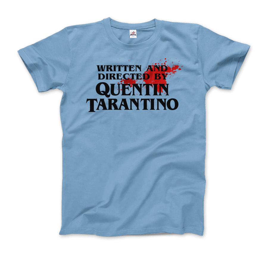 Written and Directed by Quentin Tarantino (with Blood) Artwork T-Shirt - Men / Light Blue / Small by Art-O-Rama