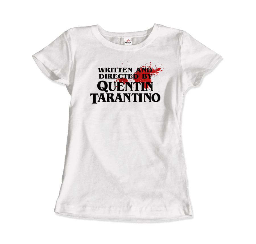 Written and Directed by Quentin Tarantino (with Blood) Artwork T-Shirt - Women / White / Small by Art-O-Rama