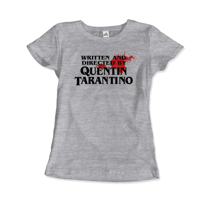 Written and Directed by Quentin Tarantino (Bloodstained) Artwork T-Shirt - Women / Heather Grey / Small by Art-O-Rama