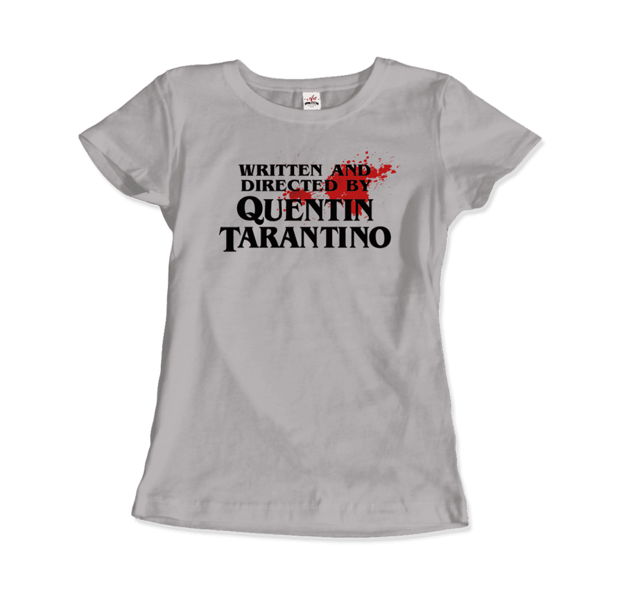 Written and Directed by Quentin Tarantino (with Blood) Artwork T-Shirt - Women / Silver / Small by Art-O-Rama