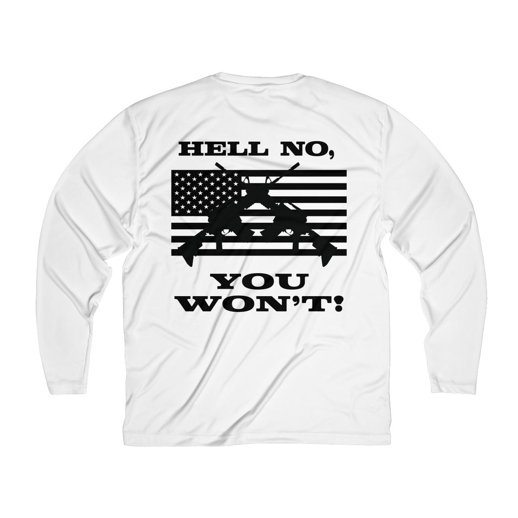 Hell No You Won't Moisture Absorbing Tee