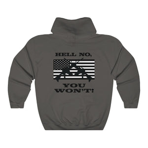 Hell No, You Won't Hoodie