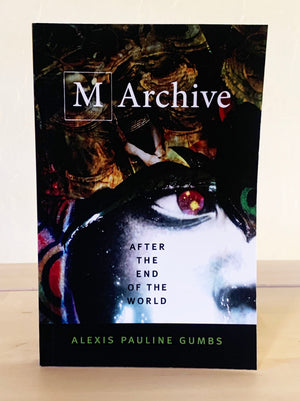 M Archive: After the End of the World