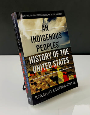 An Indigenous People's History of the United States