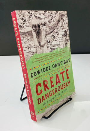 Create Dangerously: An Immigrant Artist At Work