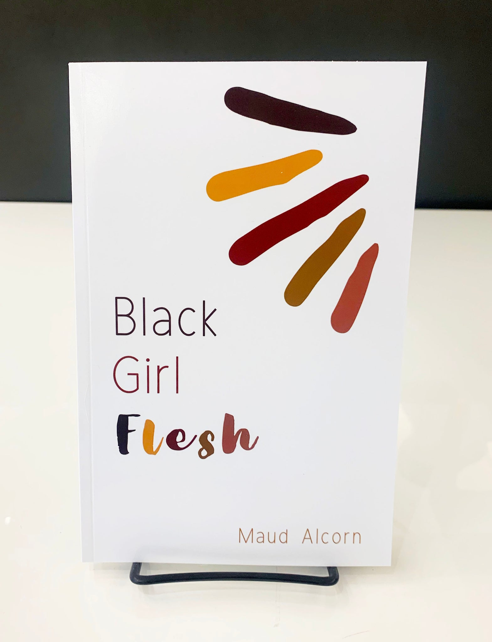 Black Girl Flesh: A Collection of Poems, Quotes, and Micro-Essays