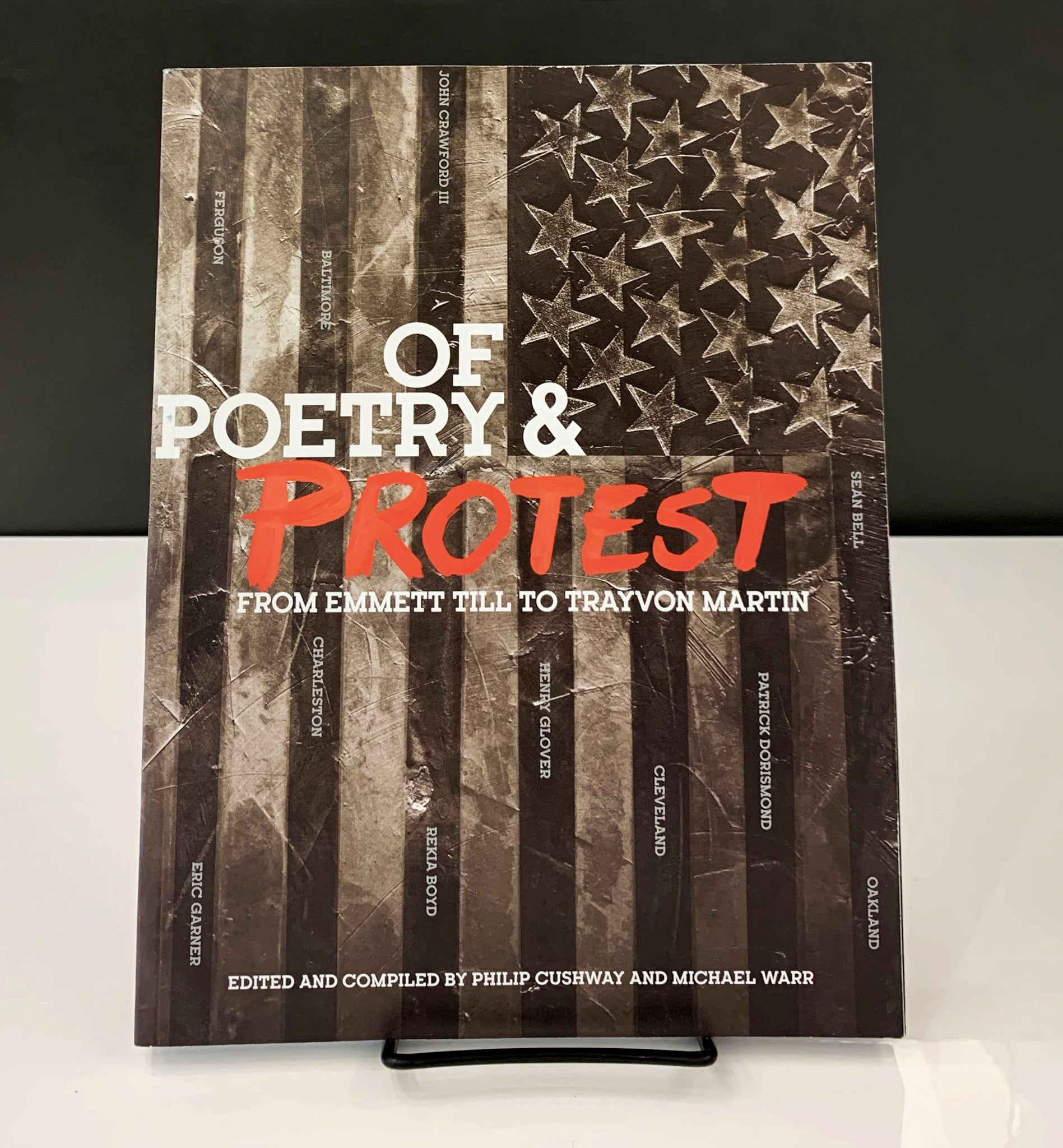 Of Poetry And Protest: From Emmett Till to Trayvon Martin (poetry editor: Michael Warr)