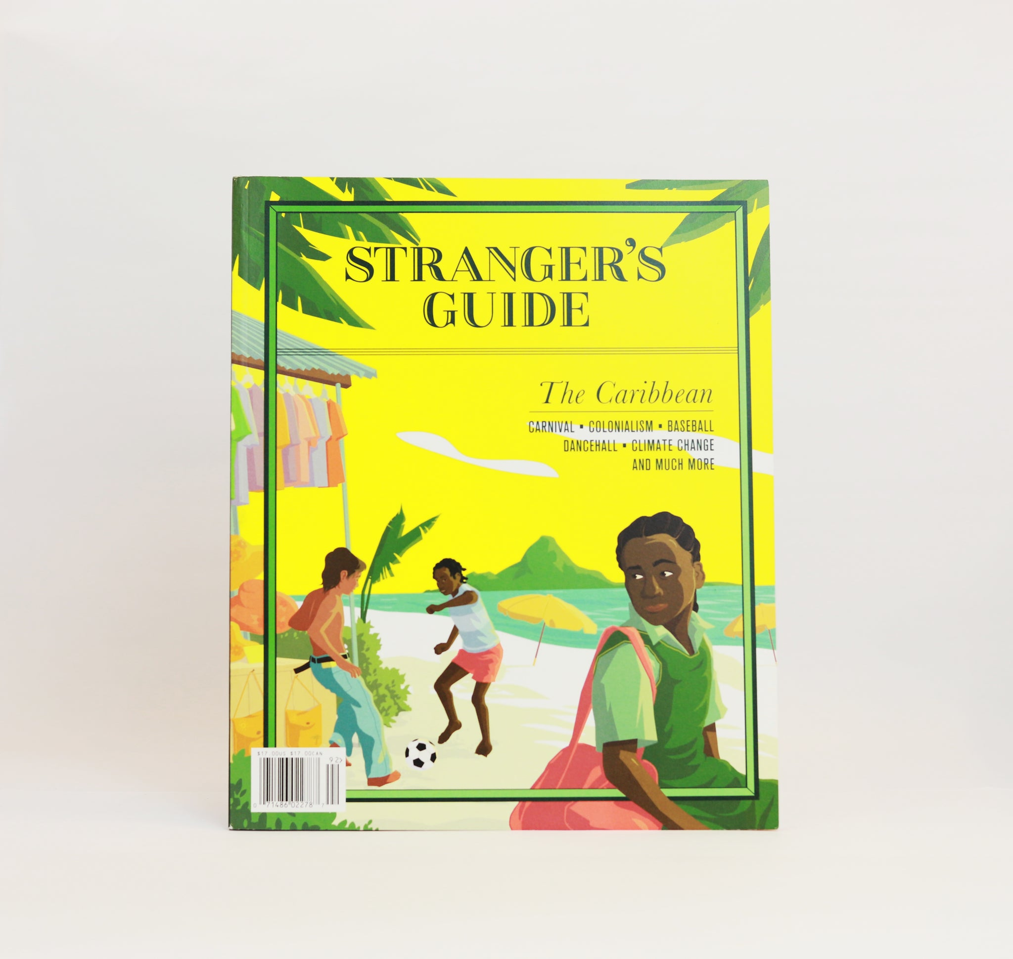 Stranger's Guide: The Caribbean