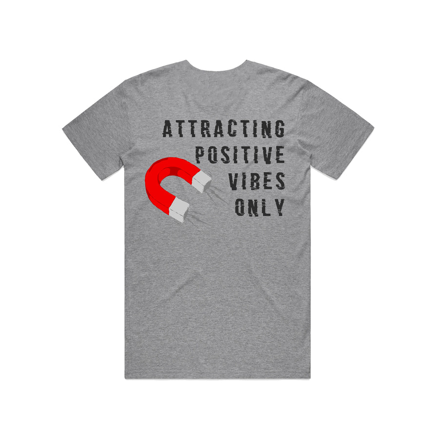 Attracting Positive Vibes Only Tshirt