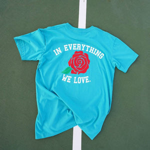 In Everything We Love Shirt