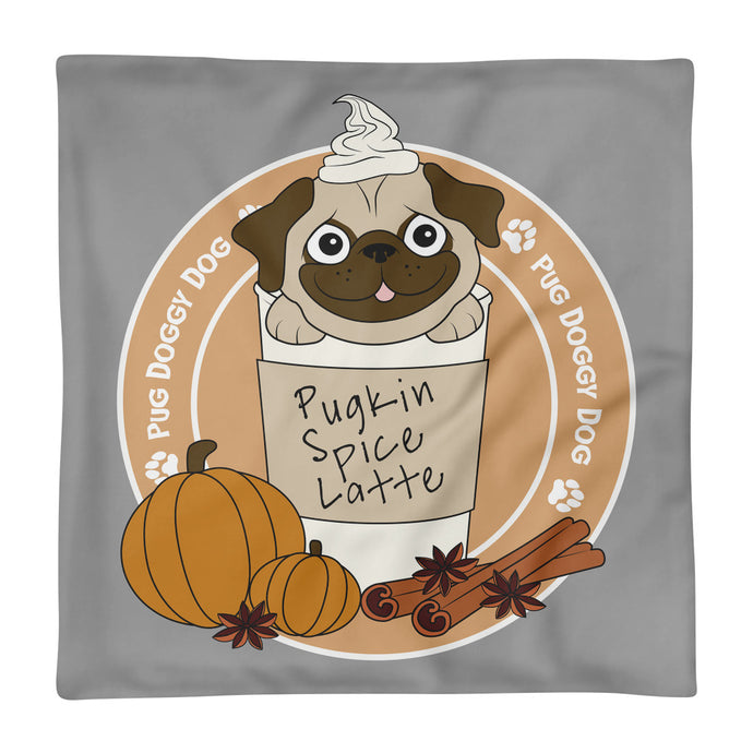 Pugkin Spice Latte Pillow Case