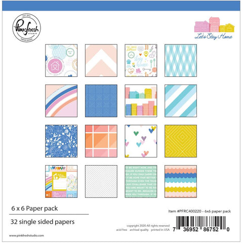 "Let's Stay Home - Pinkfresh Studios - Single-Sided Paper Pack 6""X6"" 32/Pkg"
