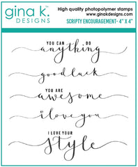 Gina K - Mini Clear Stamp -  Scripty Encouragement