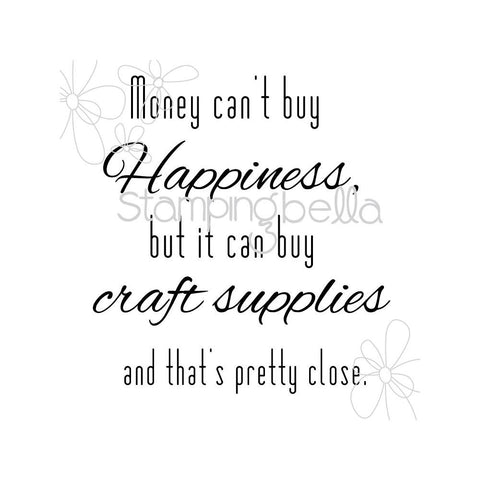 "Stamping Bella Cling Rubber Stamp 6.5""X4.5"" - Money Can't Buy Happiness"